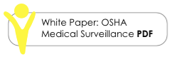 Our White Paper on OSHA Medical Surveillance