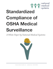 Standardized Compliance of OSHA Medical Surveillance